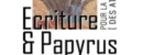 Ecriture & Papyrus